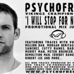 "PsychoFreud - ""I Will Stop For Nothing"" Promotional Mix July 2008"