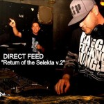 Direct Feed / Return of the Selekta v.2