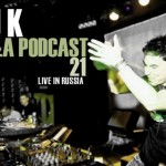 DJ K  Killa Podcast 21  Live in Russia + Videos