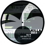 DJ K - Killa Records 003 - available now