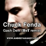 video: Chuck Fenda - Gash Dem (HoT remix)