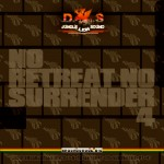D.I.S - No Retreat No Surrender pt.4