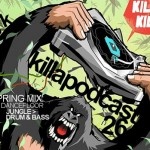 DJ K – Killa Podcast 26 (dancefloor Jungle > Drum & Bass)