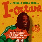 Reggae: Sensi Movement presents I Octane