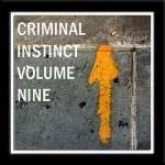 Criminal Instinct Volume 9