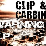 free release: Clip & Carbine - Warning