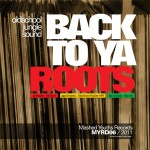 Mashed Youths Records - Back To Ya Roots (MYRD06)