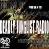 Jonny Dangerously - Deadly Junglist Radio