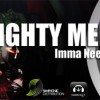 release: Mighty Melody - Imma Need Security