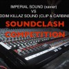 Riddim Killaz Sound (Clip & Carbine) vs Imperial Sound (Xavier)