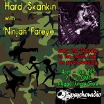 Hard Skankin Hosted By Ninjah Fareye