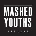 Label: Mashed Youths Records