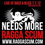 Ragga Scum Live @ Bass & Bliss