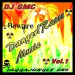 DJ GMC - Danger!Rasss Music Vol.1
