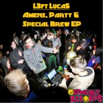 Release: L3ft Luca5 - Amens, Party & Special Brew E​​P