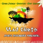 Vlad Cheis - Rasta Dialogues Podcast 11