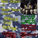 Ninjah Fareye - HARD SKANKIN #9 - Strictly Core Edition!!