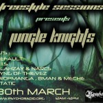 Freestyle Sessions Presents Jungle Knights v.08