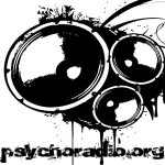Latest Psychoradio Shows