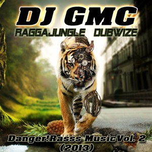 DJ GMC - Danger! Rass Music Vol. 2 (2013)
