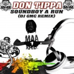 release: GMC - Don Tippa - Soundboy a Run