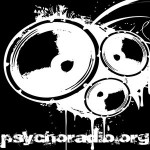 Psychoradio Shows From The Past Few Weeks
