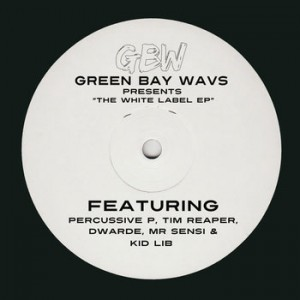 Release: Green Bay Wavs Presents: The White Label EP