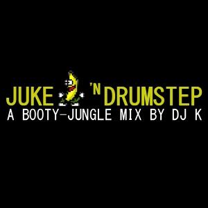 juke-n-drumstep